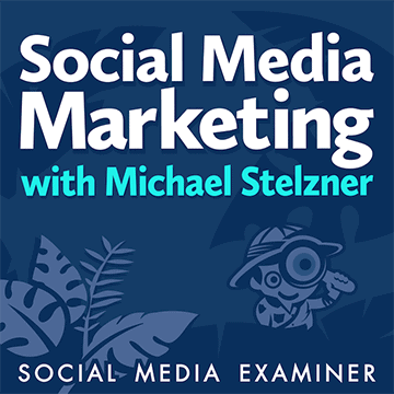 social media marketing podcast